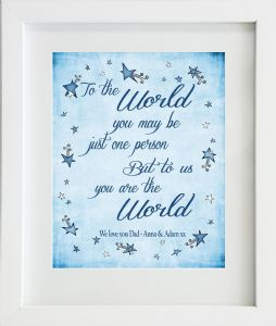 Personalised Dad / Daddy You are the World Print